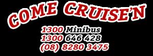ComeCruise'n Adelaide Mini-bus Service - Call 1300 646 428 - 08 8280 3475